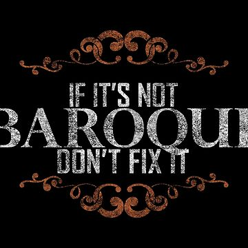 If its not baroque by AllMadDesigns