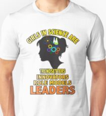 March For Science Shirts Political Shirt Girls In Science Shirt Women Leaders Unisex T-Shirt