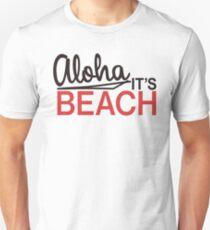 Aloha, it's beach! Slim Fit T-Shirt