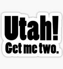 Utah! Get me two. Sticker