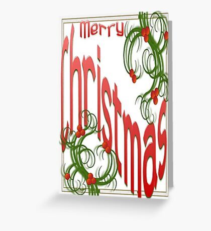 Merry Christmas With Stylized Holly With White Background Greeting Card