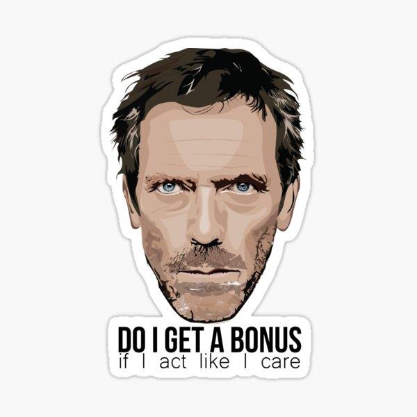 House - Do I get a bonus Sticker