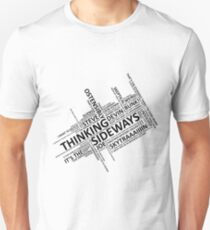 Thinking Sideways Catchphrases Unisex T-Shirt