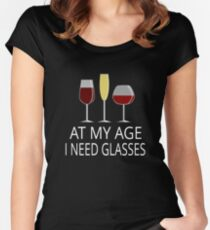At My Age I Need Glasses Women's Fitted Scoop T-Shirt