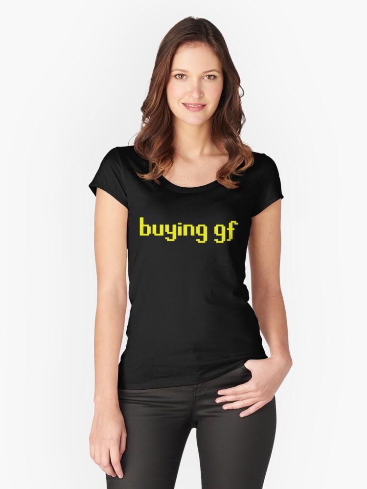 The 'buying gf' Tee