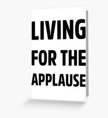 Living For The Applause Lady Gaga Greeting Card