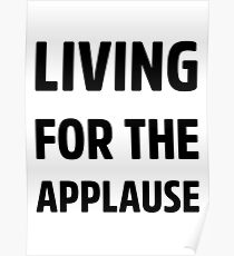 Living For The Applause Lady Gaga Poster