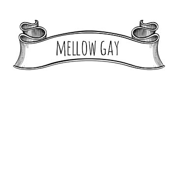 mellow gay by Byacolate