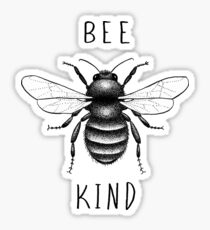 Bee Kind, or Buzz Off Sticker