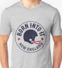Born Into It New England T-Shirt
