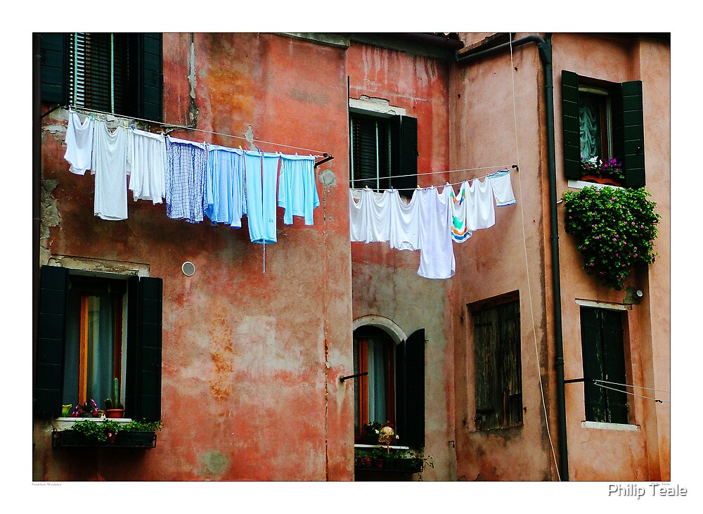 Venetian Washday by Philip Teale