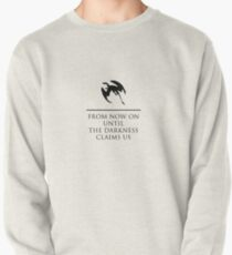 From Now On Until Darkness Claims Us Pullover