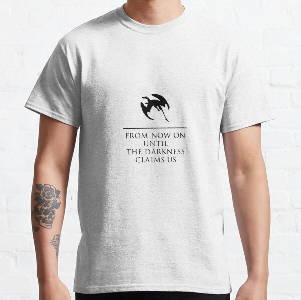 From Now On Until Darkness Claims Us Classic T-Shirt