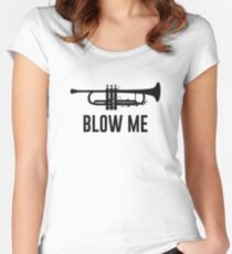 Blow Me Trumpet Women's Fitted Scoop T-Shirt
