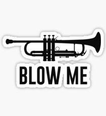 Blow Me Trumpet Sticker