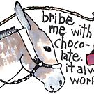 Bribe Me With Chocolate by dosankodebbie