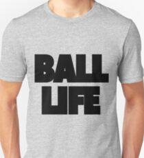 Ball Life Typography Unisex T-Shirt