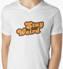 Stay Weird Men's V-Neck T-Shirt
