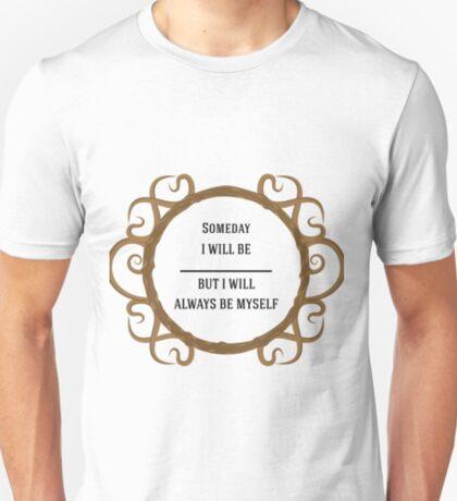 Thine Own Self T-Shirt