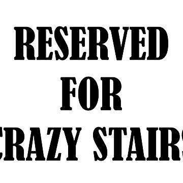Reserved for 'Crazy Stairs' by SStevenson