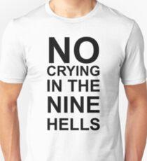 No Crying Unisex T-Shirt