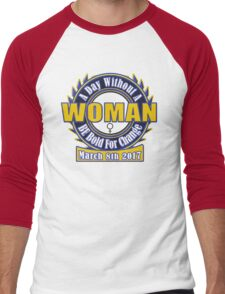 A Day Without A Woman #BeBoldForChange IWD 2017 Men's Baseball ¾ T-Shirt