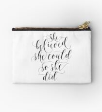She believed she could so she did Modern calligraphy black & white Zipper Pouch