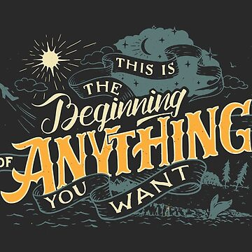 This is the Beginning of Anything You Want by PaulLesser