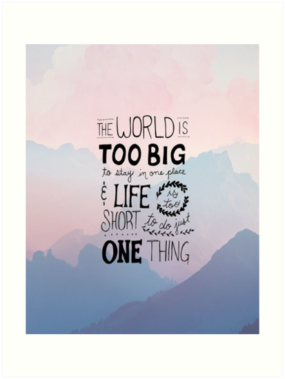 Travel Quotes Handwritten Life Is Too Short Art Print By Caites