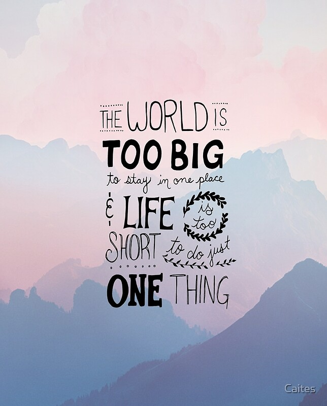 """Short Vacation Quotes: Life Is Too Short"""" Posters"""