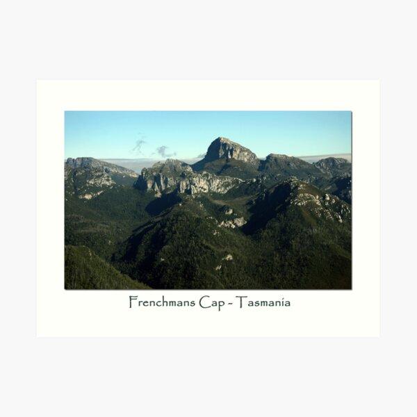 Frenchmans Cap ~ Tasmania  Art Print
