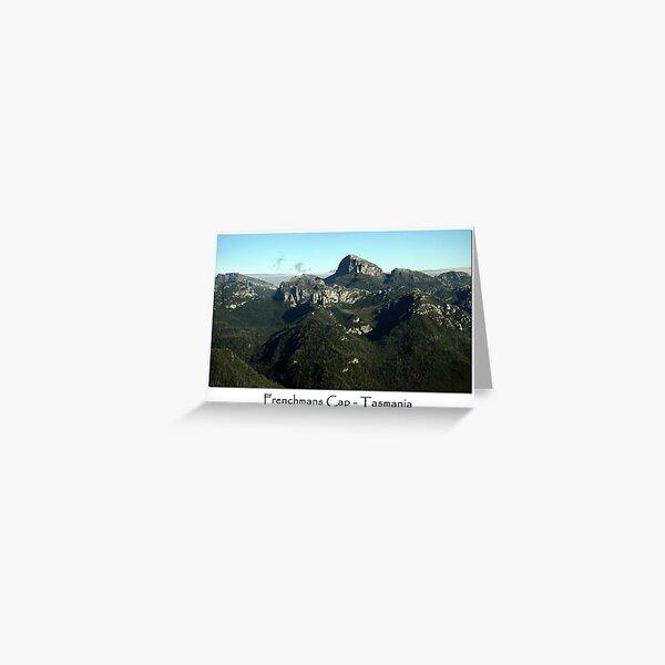 Frenchmans Cap ~ Tasmania  Greeting Card