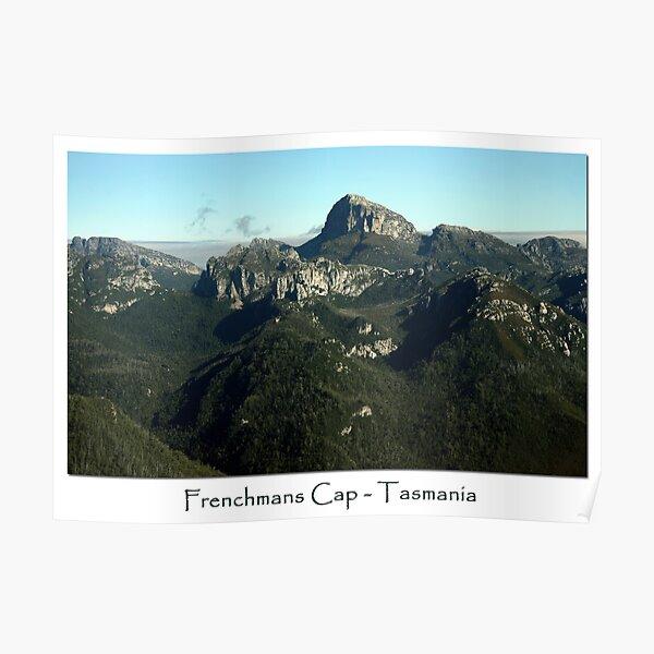 Frenchmans Cap ~ Tasmania  Poster