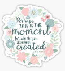 Esther 4:14 Sticker