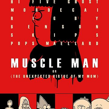 Muscle Man or (The Unexpected Virtue of My Mom) by NeilWolf