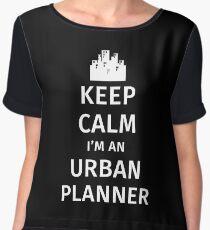 Keep Calm I'm an Urban Planner Chiffon Top