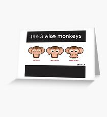 The 3 Wise Monkeys Greeting Card
