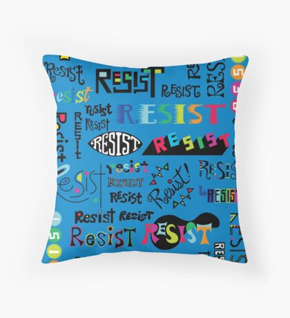 Resist Them blue Throw Pillow