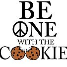 Be One With the Cookie Black Text by 86248Diamond