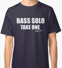 Bass Solo, Take One Classic T-Shirt