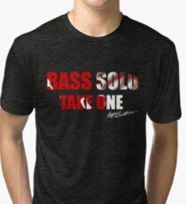 Bass Solo, Take One KEA  Tri-blend T-Shirt
