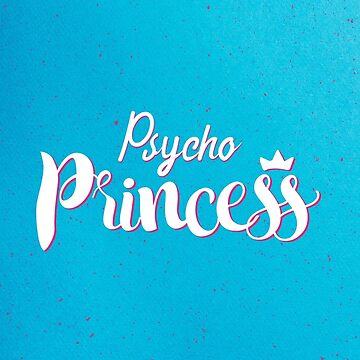Psycho Princess by capdeville13