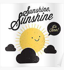 Sunshine It's Fine Poster