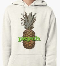 Psych Pineapple Pullover Hoodie