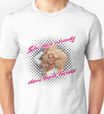 She done already done had herses Unisex T-Shirt