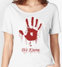"AWESOME Dark Brotherhood ""We Know"" Women's Relaxed Fit T-Shirt"