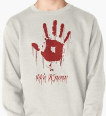 "AWESOME Dark Brotherhood ""We Know"" Pullover"