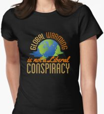 Global Warming is Not a Liberal Conspiracy T-Shirt