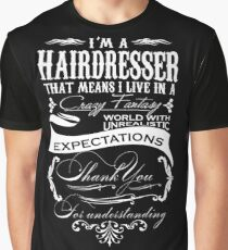 Hairdresser I'm A Hairdresser Graphic T-Shirt