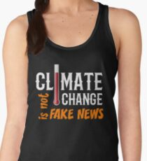 Climate Change is Not Fake News Women's Tank Top